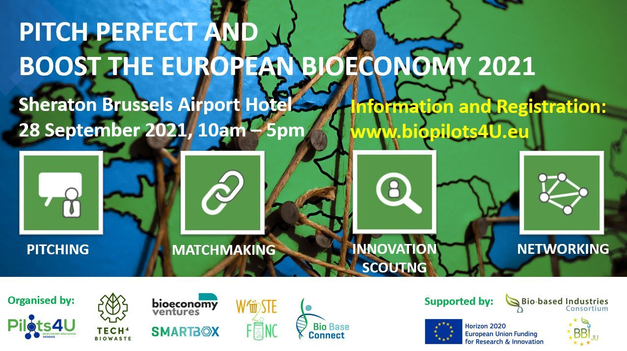 """Six important bioeconomy platforms organize jointpitching, matchmaking and networking event: """"Pitch Perfect and Boost the European Bioeconomy 2021"""", to be held in Brussels on September 28th, 2021 from 10 am - 5 pm."""